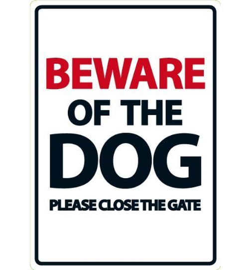 Beware of the Dog / Please Close the Gate - A5 - Magnet & Steel