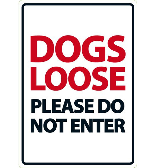 Dogs Loose Please Do Not Enter - A5 - Magnet & Steel