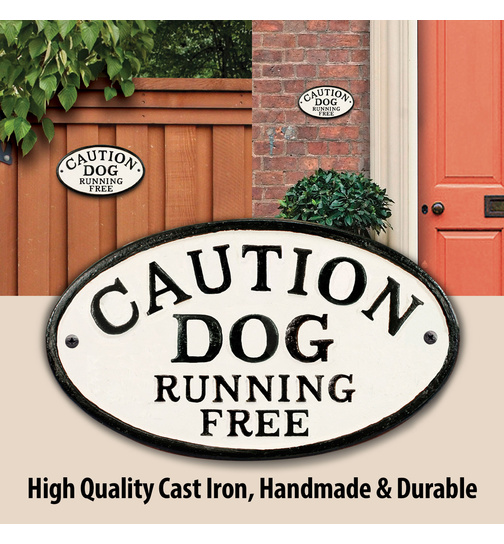Caution Dog Running Free - Gusseisen Oval