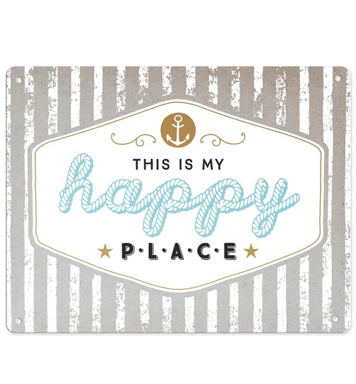 Blechschild - My happy Place - 24