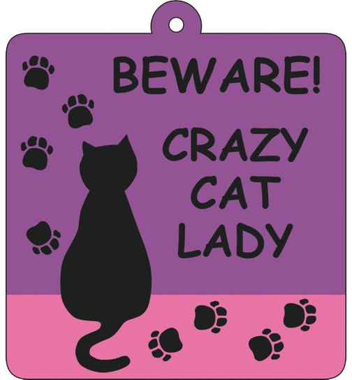 Crazy Cat Lady - Schild mit Saugnapf - Car Wobbler